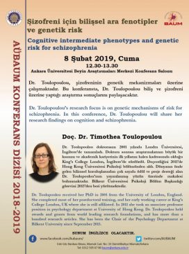 """Konferans: """"Şizofreni için Bilişsel Ara Fenotipler ve Genetik Risk"""""""